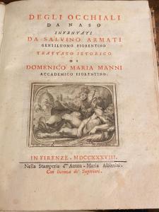Domenico Maria Manni, Degli occhiali da naso inventati da Salvino Armati, Firenze Stamperia d'Anton Maria Albizzini, 1738