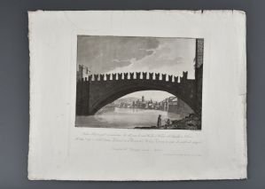Bennassuti Giuseppe 1825 VIEW OF THE PRINCIPAL RENOMATISSIMO ARCH OF THE BRIDGE OF CASTEL VECCHIO IN VERONA, AND OF THE LUNGADIGE OF S.LORENZO